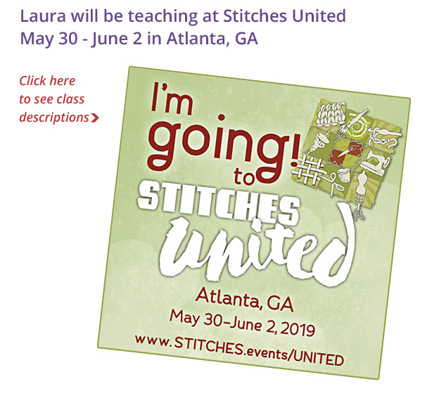 Laura Barker will be teaching classes at Stitches United.  Click here for details